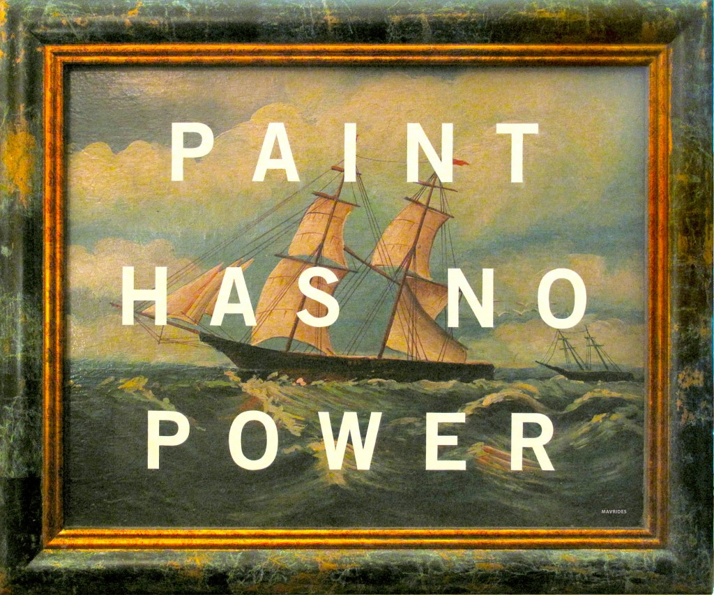 "Paul Mavrides ""Paint Has No Power"" Oil on found painting. 24"" x 20"" 2005. Image courtesy of Steven Wolf Fine Arts."