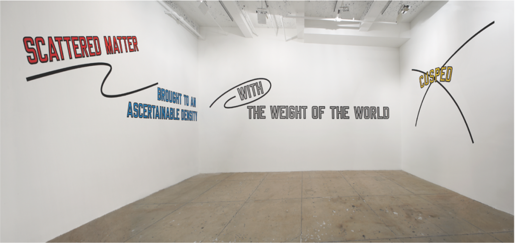 "Lawrence Weiner, ""SC ATTERED MATTER BROUGHT TO A KNOWN DENSITY, WITH THE WEIGHT OF THE WORLD, CUSPED,"" 2007. Language + Materials Referred To. Courtesy of Marian Goodman Gallery, New York / Paris."