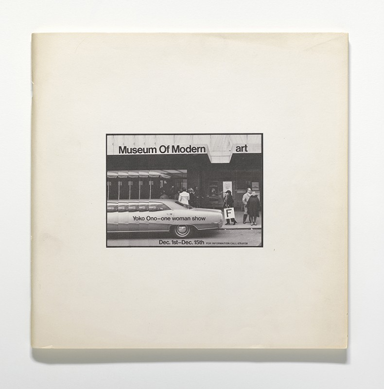 "Yoko Ono (Japanese, born 1933). ""Museum of Modern [F]art,"" 1971. Exhibition catalogue, offset, 11 13/16 x 11 13/16 x 3/8″ (30 x 30 x 1 cm). The Museum of Modern Art Library, New York. © Yoko Ono 2014"