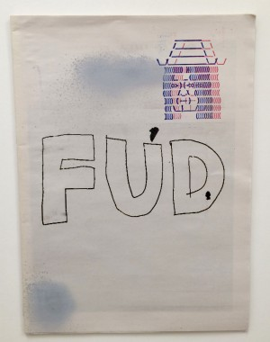 FUD // V1 Exhibition catalogue, spraypaint, and silkscreen // SOLD