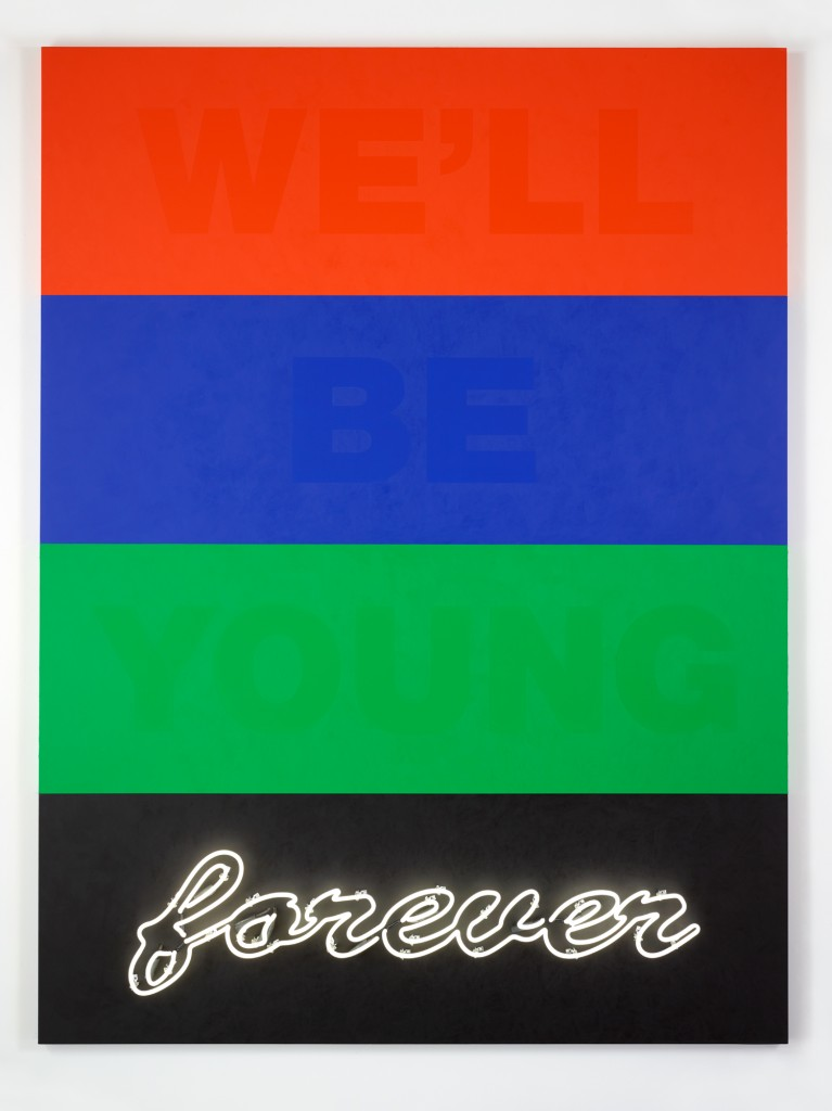 Deborah Kass, We'll Be Young Forever, 2015. Acrylic and neon on canvas, 96 x 72 inches, 243.8 x 182.9 cm.