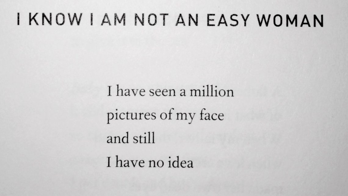 Elaine Kahn, I Know I Am Not An Easy Woman, from Women in Public, published by City Lights, 2015.