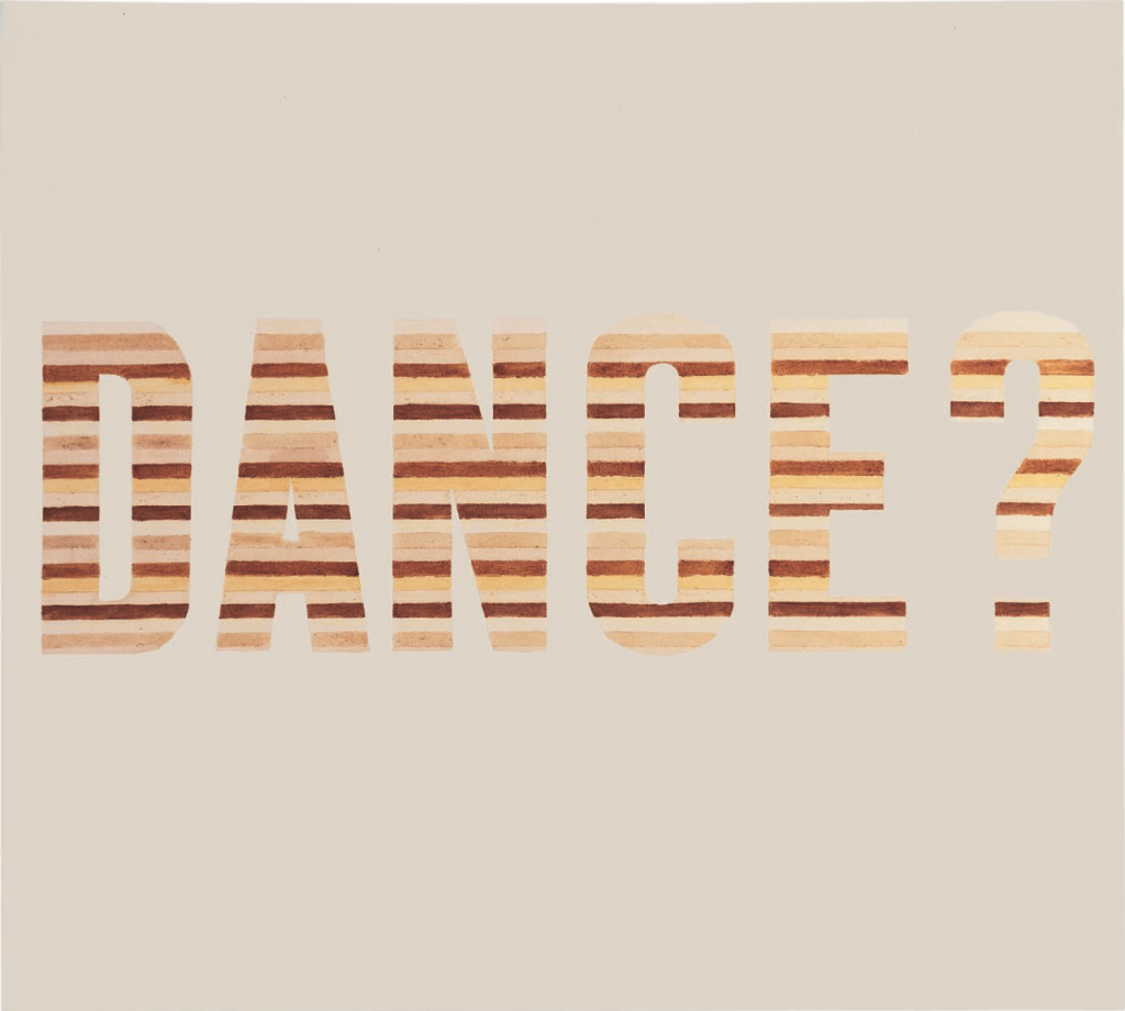 Dance?, 1973. Organic substances on raw canvas, 54 x 60 inches. © Ed Ruscha.