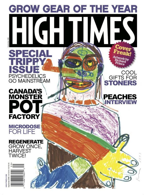 HIGH TIMES special Trippy issue, September 2016. Courtesy of HIGH TIMES and Blum & Poe.